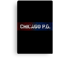 Chicago P.D. Canvas Print