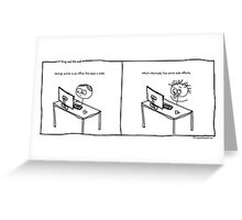 Office Cubicle Idiocy Greeting Card