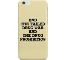 End the Prohibition iPhone Case/Skin