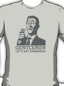 Gentlemen Let's Get Hammered T-Shirt