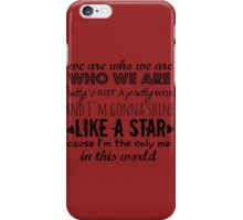 We Are Who We Are - Little Mix iPhone Case/Skin
