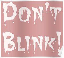 Don't Blink! (2) Poster