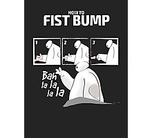 How to fist bump! Photographic Print