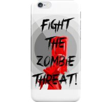 Anti-Zombie Propaganda iPhone Case/Skin