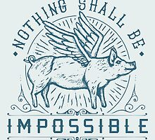 Nothing Shall Be Impossible by Bacht