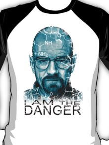 Breaking Bad Walter white I am the Danger 2 T-Shirt