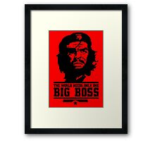 The World Needs only one Big Boss Framed Print