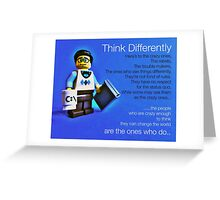 Think differently...... Greeting Card