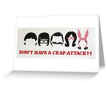 Belcher Family Crap Attack Greeting Card