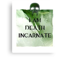 I am Death Canvas Print