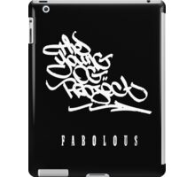FABOLOUS THE YOUNG OG PROJECT iPad Case/Skin