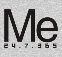 Me 24/7/365 by webart