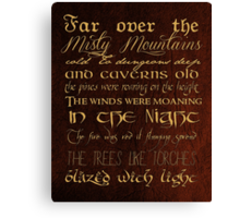 Misty Mountains Thorin's Song Canvas Print