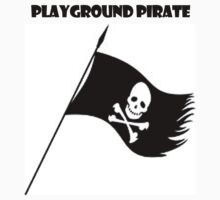 playground pirate by PJ Ryan