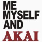 Akai - Me myself and by cyez
