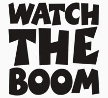 WATCH THE BOOM! Kids Clothes