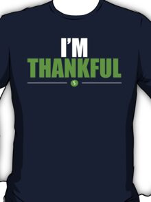 I'M THANKFUL T-Shirt