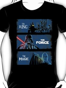 The Ring. The Force. The Magic! T-Shirt