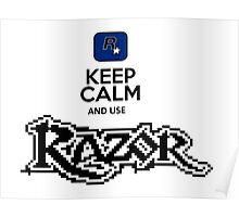 keep calm and use razor Poster