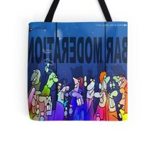 DRINK IN MODERATION Tote Bag