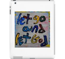 let go and let God iPad Case/Skin