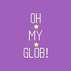 Oh My Glob! w/Stars by Hrern1313