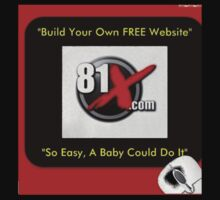 Get Your Own FREE Website Now!, So Easy a Baby Could Do IT!! by gudmike