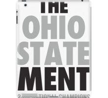 The Ohio State MENT National Champions 2014-2015 shirt sweatshirt and more iPad Case/Skin