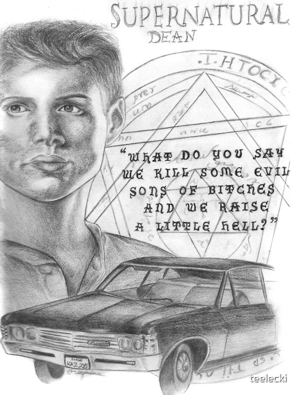 Dean: Raise A Little Hell by teelecki