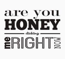 Honey Dicking by iamtheallspark