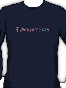 7 January 2015 T-Shirt