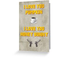 Pulp Fiction inspired valentine (1/2) Greeting Card