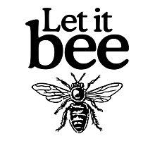 Let it Bee Photographic Print