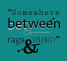 """Somewhere between rage and serenity."" - cherik by Susanna Olmi"