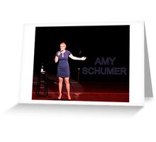 Amy Schumer Greeting Card