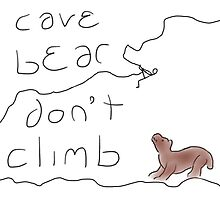 Cave bear don't climb by Timthings