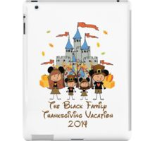 Choose your character Castle Family Thanksgiving Vacation ~ DO NOT PURCHASE THIS SAMPLE. SEE DESCRIPTION iPad Case/Skin