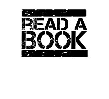 Read a book!  Photographic Print