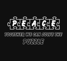 PEACE --Together We Can Solve the Puzzle by Samuel Sheats