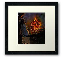 Burn it all away... Framed Print