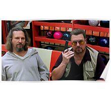 Jeff Bridges and John Goodman @ The Big Lebowski Poster