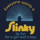 slinky by Brad Sharp