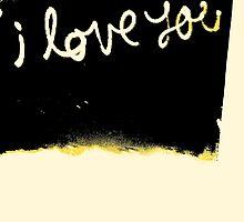 I love you by lloydwakeling