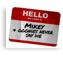 Mikey Name Badge - The Goonies Canvas Print