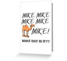 WHAT DAY IS IT? Greeting Card