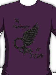 The Harbinger Of Death T-Shirt
