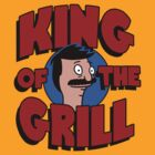 King Of The Grill by Baznet