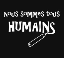 Nous Sommes Tous Humains (We Are All Human) by Samuel Sheats