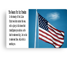 The Reason For Our Freedom Canvas Print