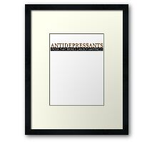 Antidepressants Proof that money can buy happiness Framed Print